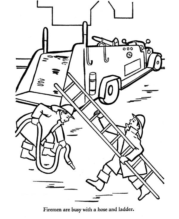 Fireman Bring Hose And Ladder To Fire Truck Coloring Page ...