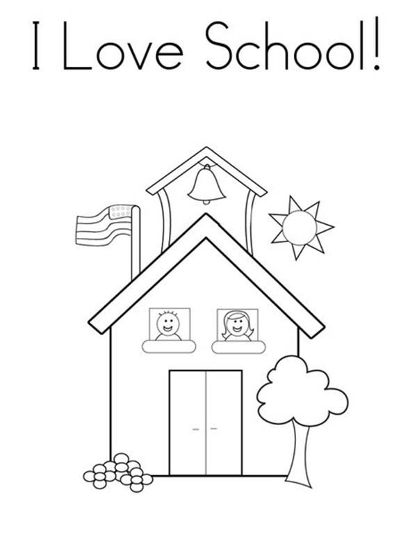 School House, : I Love School House Coloring Page