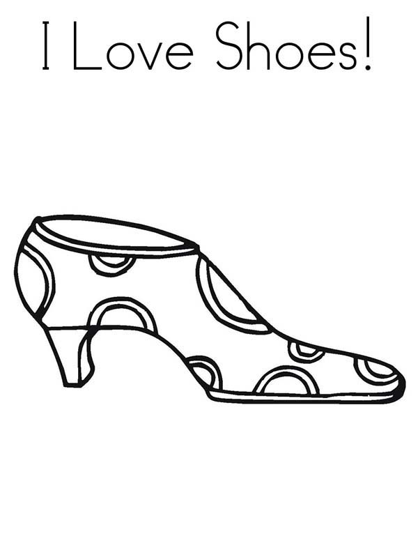 Shoes, : I Love Shoes Coloring Page