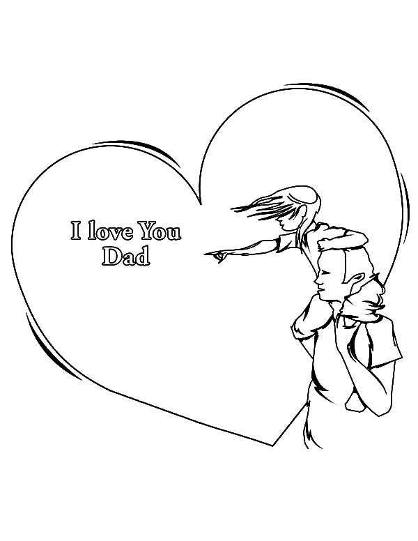 I Love Dad, : Big Love for You Daddy I Love Dad Coloring Pages