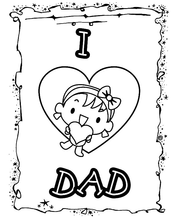 I Love Dad, : Happy Father Day Card I Love Dad Coloring Pages