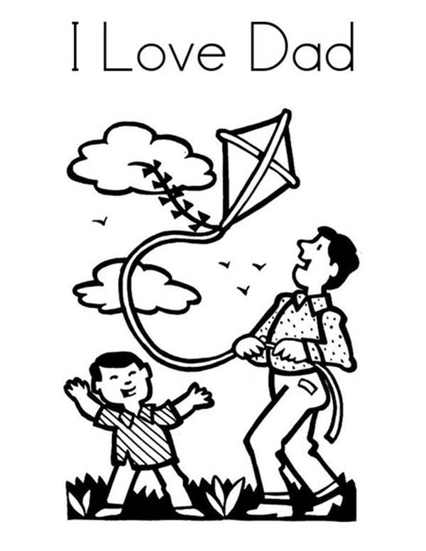 I Love Dad, : Play Kite with Daddy I Love Dad Coloring Pages
